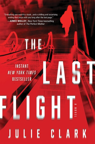 The Last Flight by Julie Clark Book Summary, Reviews and E-Book Download