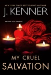 My Cruel Salvation book summary, reviews and download
