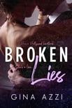 Broken Lies book summary, reviews and downlod