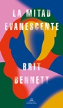 La mitad evanescente book summary, reviews and downlod