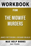 The Midwife Murders by James Patterson and Richard DiLallo (Max Help Workbooks) book summary, reviews and downlod