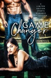 Game Changer: A Limited Edition Sports Romance Collection book summary, reviews and download