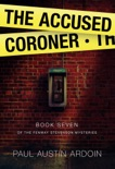 The Accused Coroner book summary, reviews and download