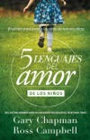 Los 5 lenguajes del amor de los niños book summary, reviews and downlod