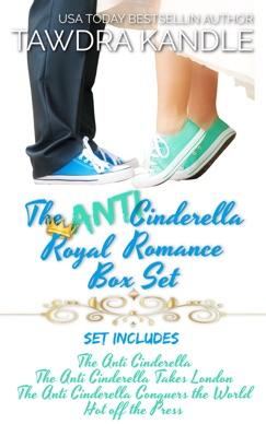 The Anti-Cinderella Royal Romance Box Set E-Book Download