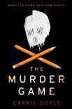 The Murder Game book summary, reviews and downlod