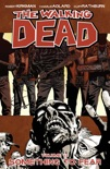 The Walking Dead, Vol. 17: Something to Fear book summary, reviews and downlod