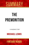 The Premonition: A Pandemic Story by Michael Lewis: Summary by Fireside Reads book summary, reviews and downlod