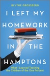 I Left My Homework in the Hamptons book summary, reviews and download