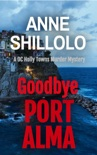 Goodbye Port Alma book summary, reviews and download