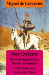 Don Quixote (Illustrated & Annotated) - The Unabridged Classic Ormsby Translation Fully Illustrated by Gustave Doré book summary, reviews and downlod