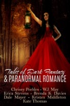 Tales of Dark Fantasy & Paranormal Romance book summary, reviews and downlod