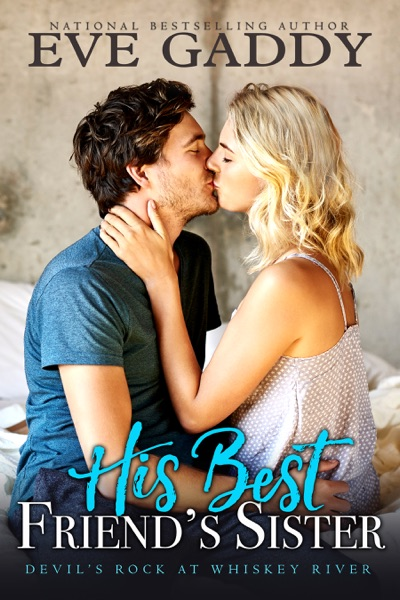 His Best Friend's Sister by Eve Gaddy Book Summary, Reviews and E-Book Download