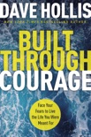 Built Through Courage book summary, reviews and download
