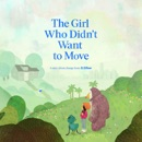 The Girl Who Didn't Want to Move book summary, reviews and download