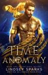 Time Anomaly: An Egyptian Mythology Paranormal Romance