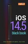 iOS 14.5 Black Book book summary, reviews and download