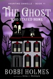 The Ghost Who Stayed Home e-book