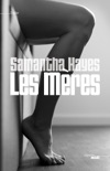 Les Mères book summary, reviews and downlod