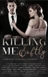 Killing Me Softly: A Romantic Suspense Anthology