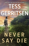 Never Say Die book summary, reviews and downlod