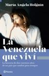 La Venezuela que viví book summary, reviews and download