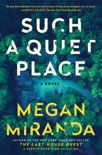 Such a Quiet Place book summary, reviews and download