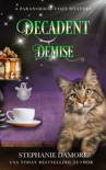 Decadent Demise book summary, reviews and downlod