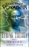 Star Trek: Voyager: String Theory #2: Fusion book summary, reviews and downlod