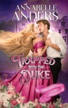 Trapped With The Duke book summary, reviews and downlod