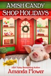 Amish Candy Shop Holidays Bundle book summary, reviews and download