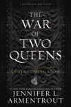 The War of Two Queens e-book