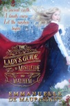 The Lady's Guide to Mistletoe and Mayhem book summary, reviews and downlod