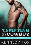Tempting the Cowboy book summary, reviews and downlod