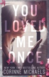 You Loved Me Once book summary, reviews and download