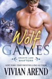 Wolf Games: Granite Lake Wolves #3 book summary, reviews and downlod