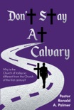 Don't Stay at Calvary book summary, reviews and download