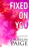 Fixed on You book summary, reviews and download