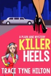 Killer Heels: A Plain Jane Mystery book summary, reviews and downlod