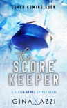 The Score Keeper book summary, reviews and downlod
