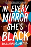 In Every Mirror She's Black book summary, reviews and download