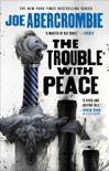 The Trouble with Peace book summary, reviews and download