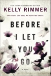Before I Let You Go book summary, reviews and download