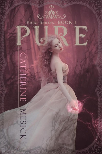 Pure by Catherine Mesick Book Summary, Reviews and E-Book Download