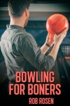 Bowling for Boners book summary, reviews and download