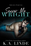 Serves Me Wright book summary, reviews and downlod