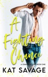 A Fighting Chance book summary, reviews and downlod
