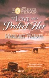 To Love & Protect Her book summary, reviews and downlod