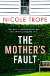 The Mother's Fault book synopsis, reviews
