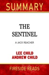 The Sentinel: A Jack Reacher by Lee Child and Andrew Child: Summary by Fireside Reads book summary, reviews and downlod